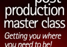 Post Production Master Class Brings Focus to Dynamic Environment