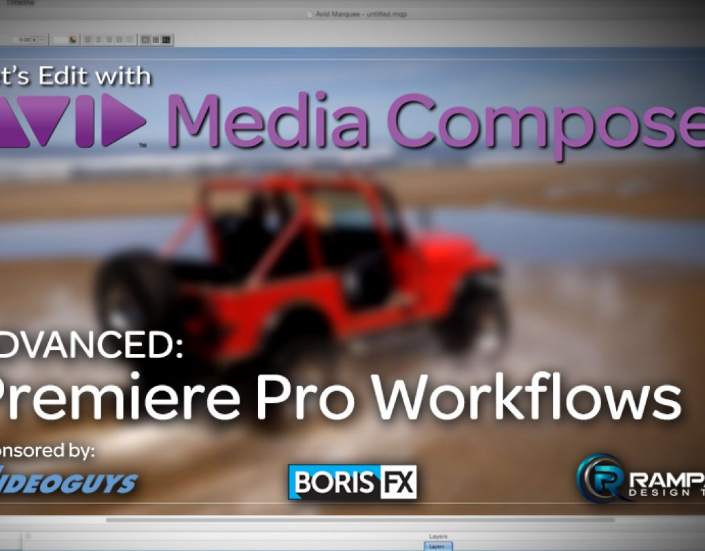 Let's Edit with Media Composer – Premiere Pro Workflows 1