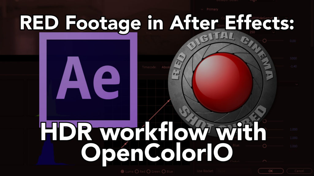 Using RED files in HDR After Effects Projects 1