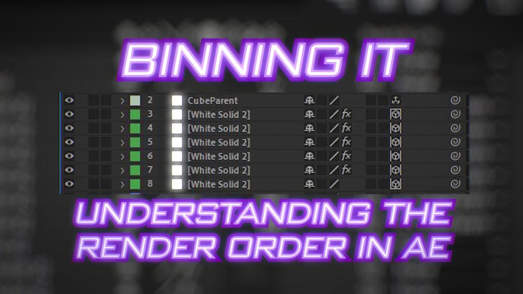 Binning it: Understanding layer rendering order in After Effects 1