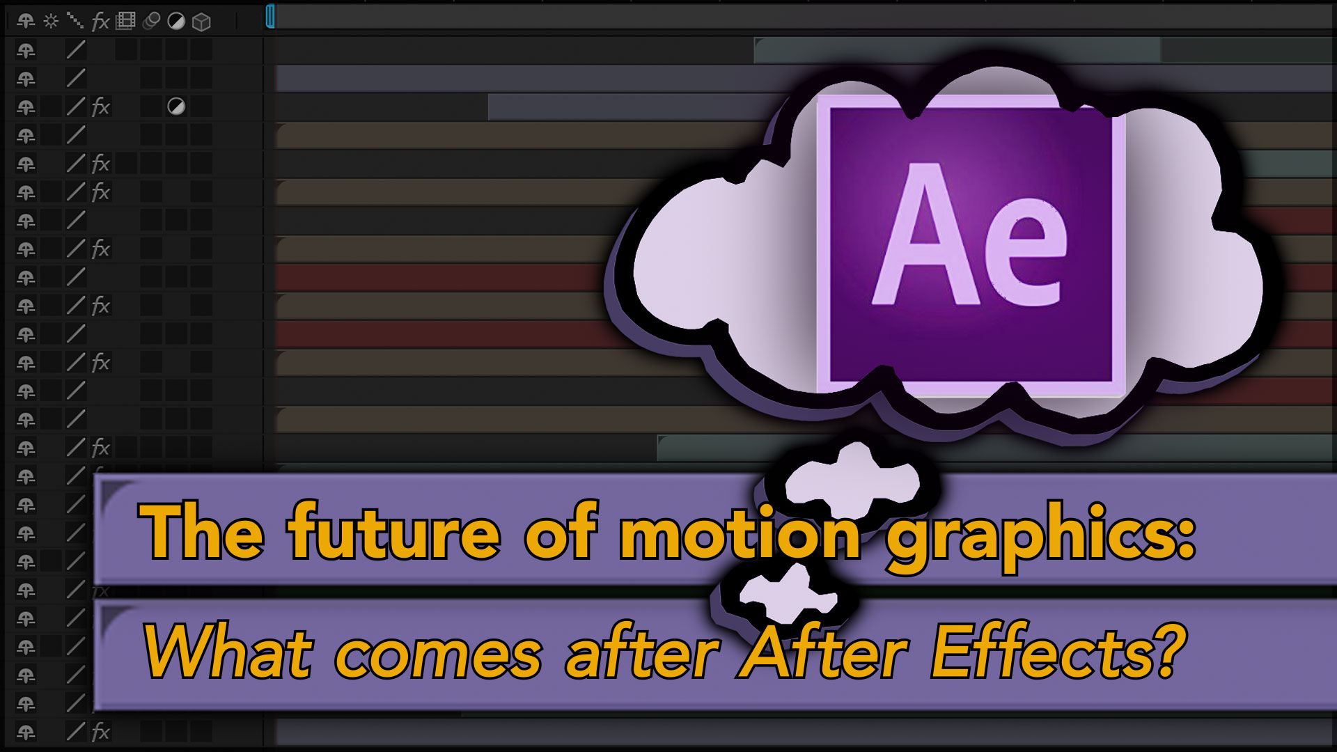 Thoughts on AE: What's after After Effects? 6