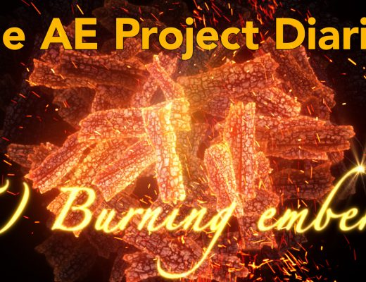 AE Project Diary: 5) Burning Embers 15