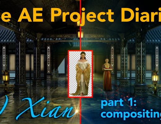 AE Project Diary: 6) Xian part 1.  Compositing. 13