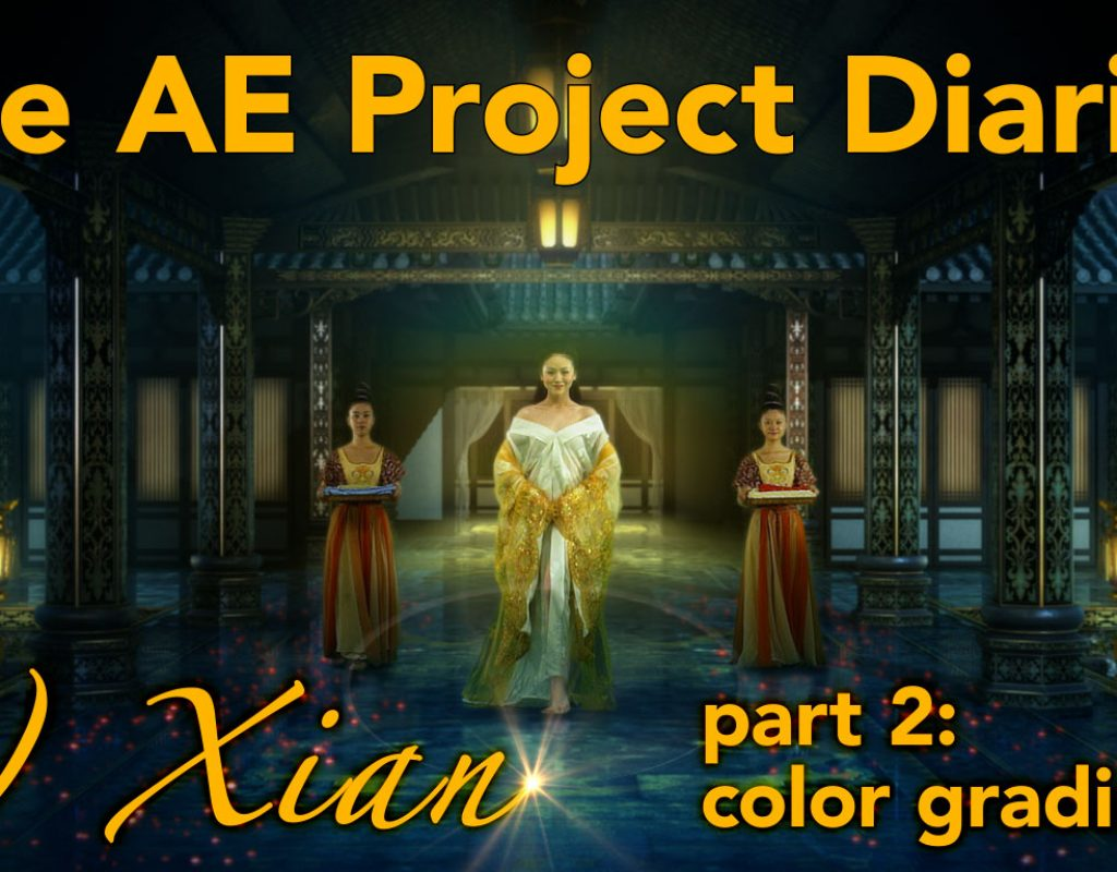 AE Project Diary: 6) Xian part 2. Color Grading 26