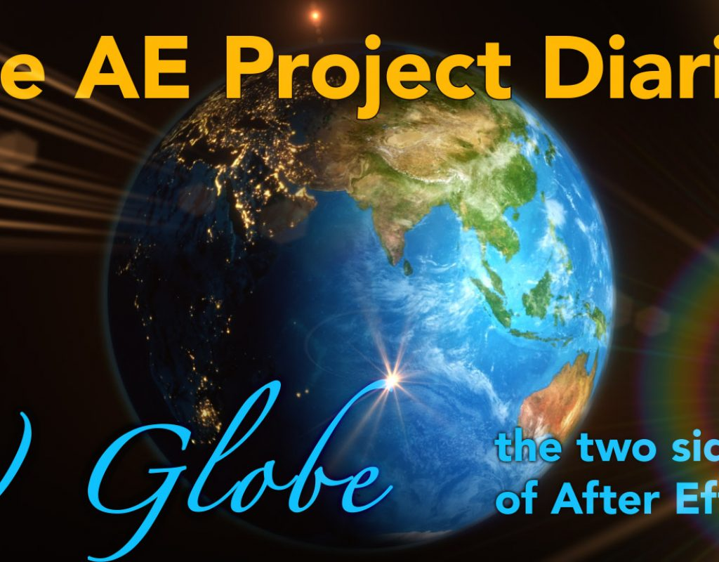 AE Project Diary: 7) Globe animation 1