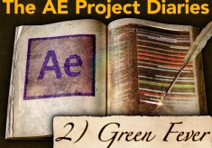 AE Project Diary: 2) Green Fever