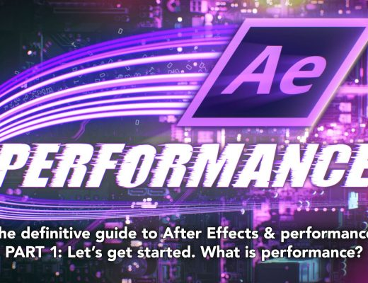 After Effects & Performance. Part1: In search of perfection 2