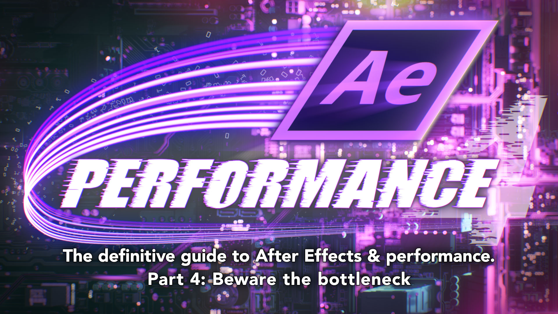 After Effects & Performance. Part 4: Bottlenecks and busses 10