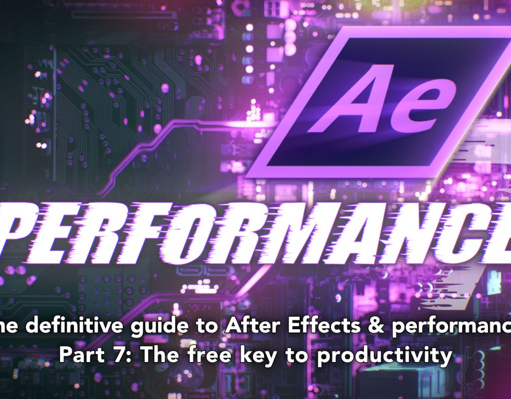 After Effects & Performance. Part 7: Introducing AErender 1