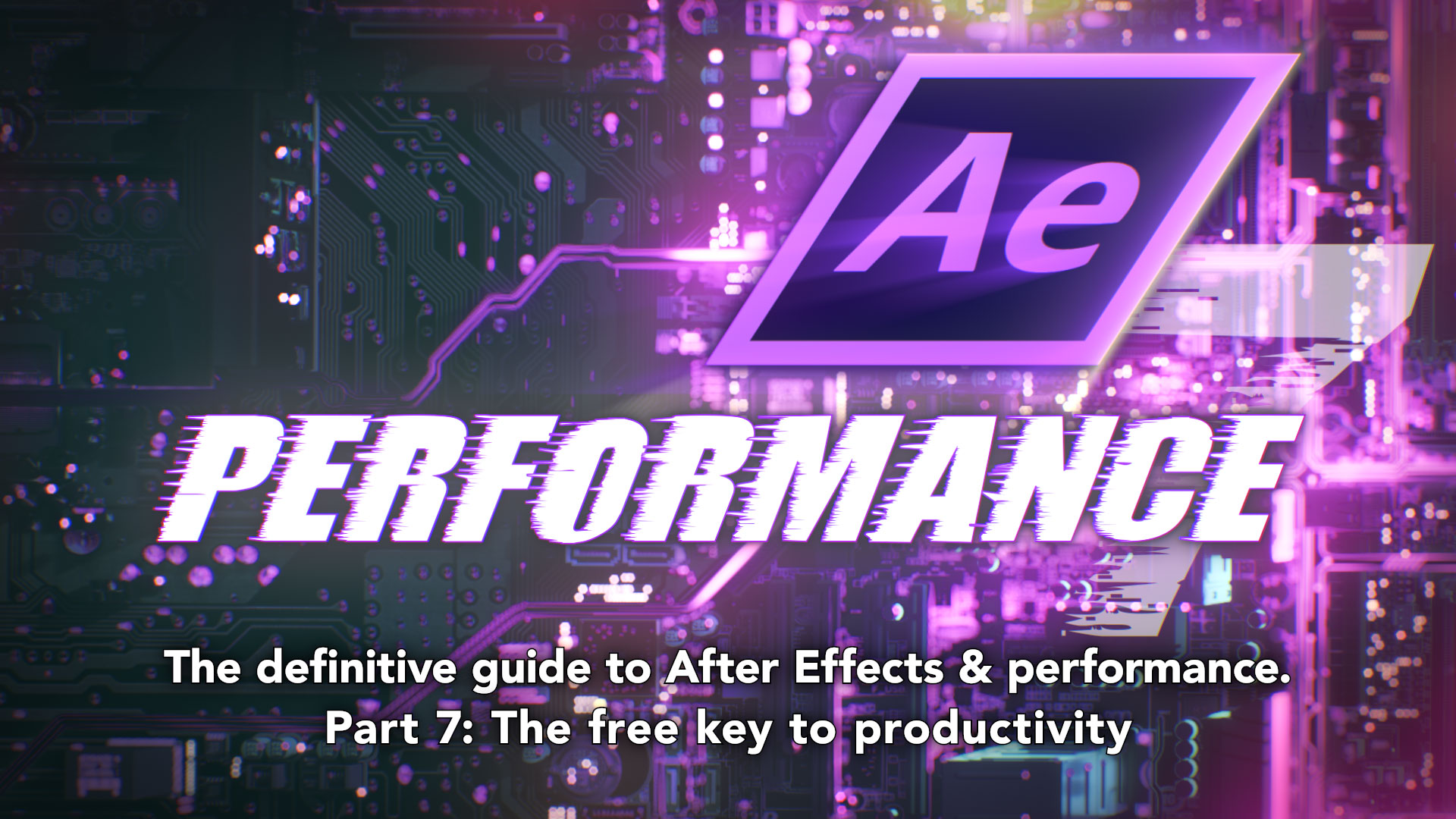 After Effects & Performance. Part 7: Introducing AErender 2