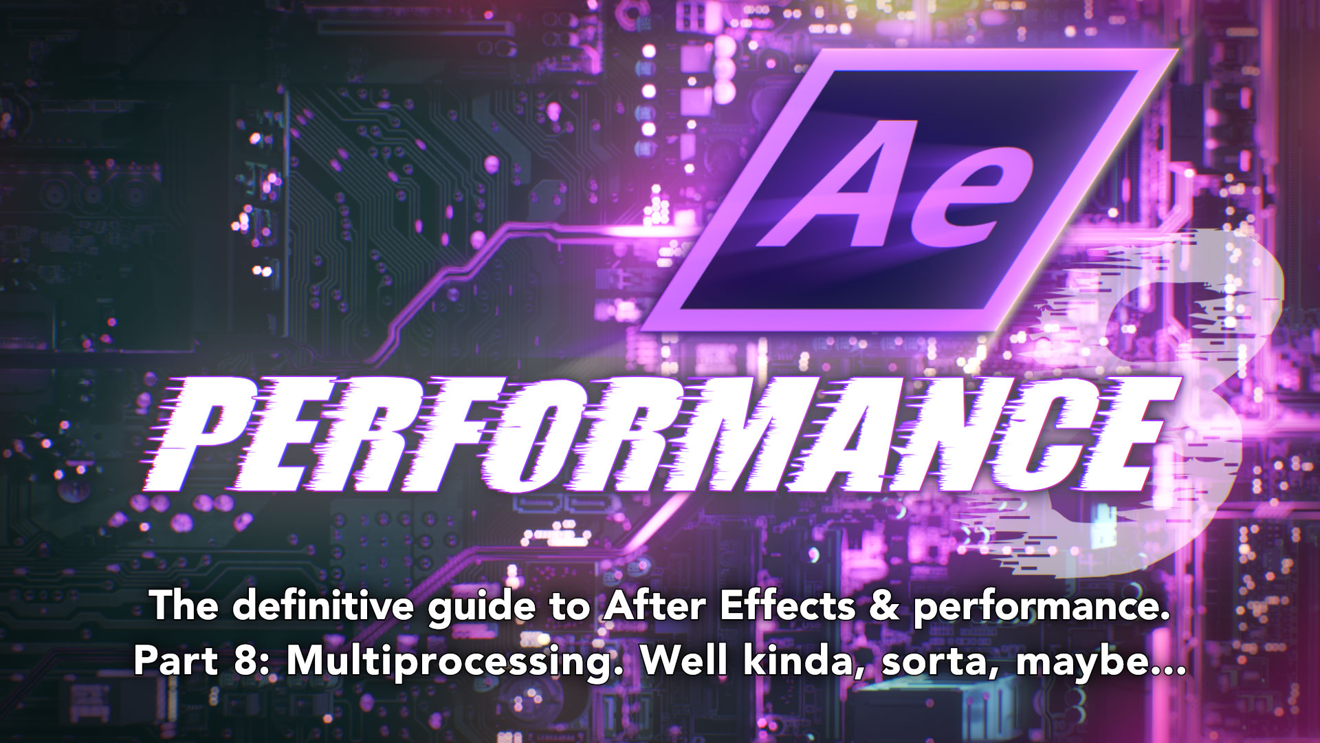 After Effects & Performance. Part 8: Multiprocessing (kinda sorta) 2