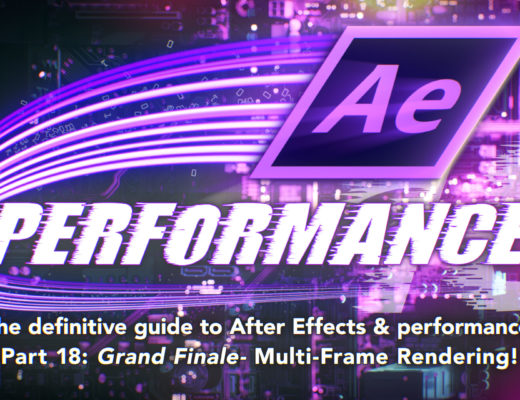 After Effects & Performance. Part 18: Multi-Frame Rendering is here 29