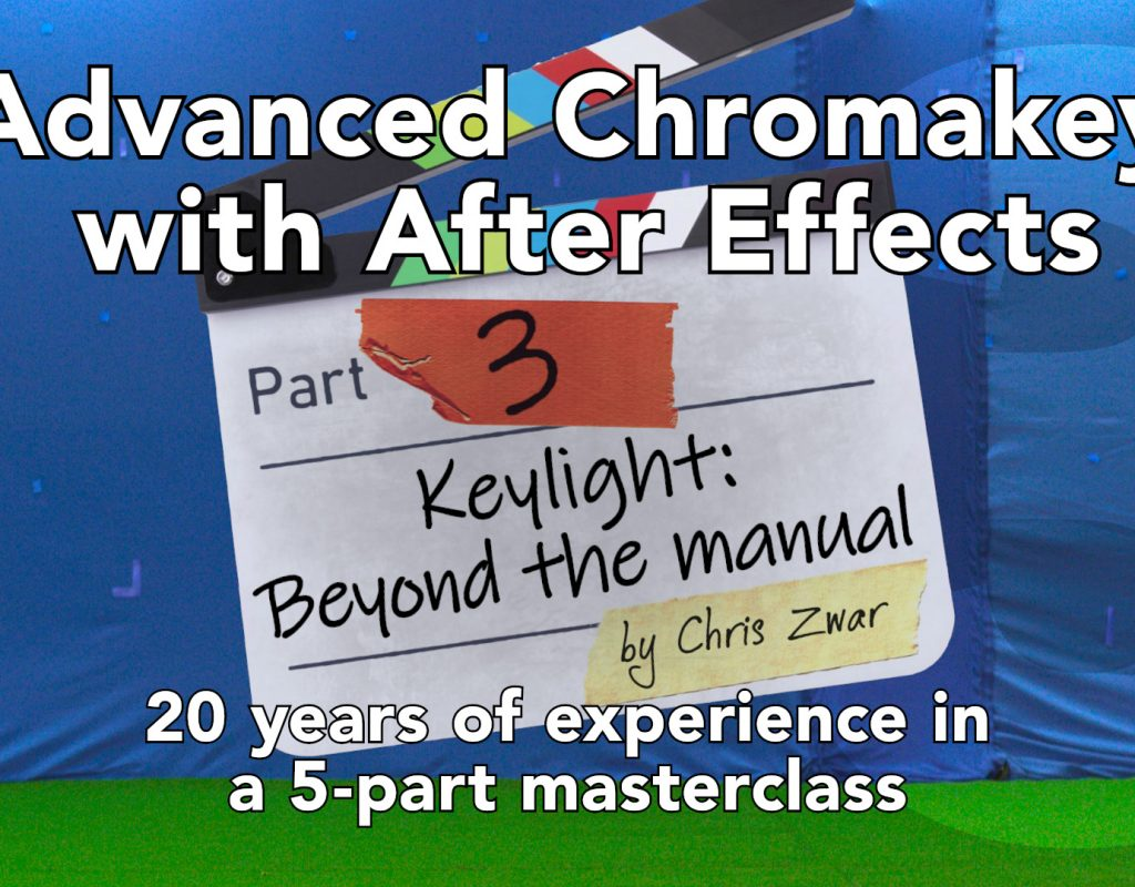 Advanced keying with After Effects: Part 3 1