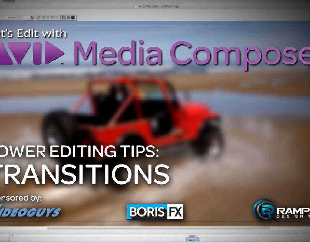 Let's Edit with Media Composer - Power Editing Tips - Transitions 1
