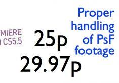 Adobe Premiere Pro CS 5.5 brings better handling of medium framerate videos recorded as PsF