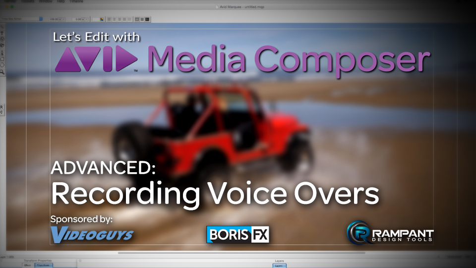 Let's Edit with Media Composer – ADVANCED – Recording Voice Overs