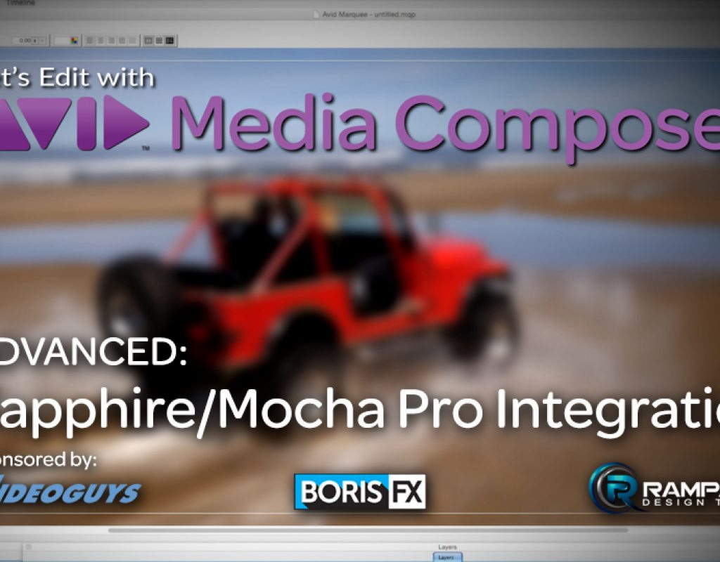 Let's Edit with Media Composer - Sapphire/Mocha Integration 1