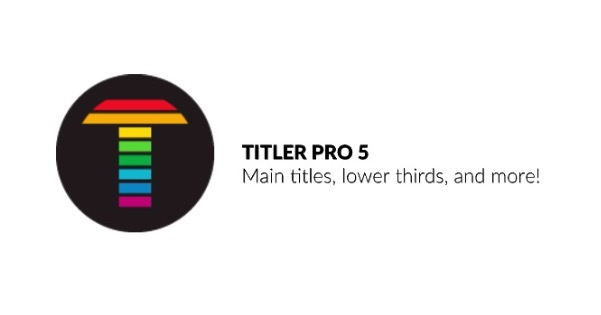 Review - Titler Pro 5 from NewBlueFX 7