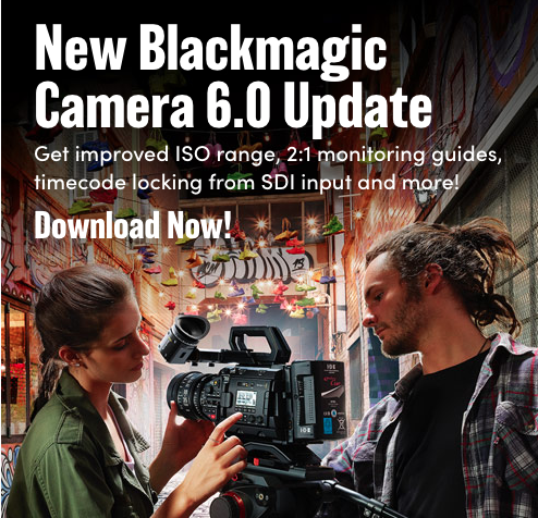 New Blackmagic Camera 6 1 Update for Pocket Cinema Camera 4K