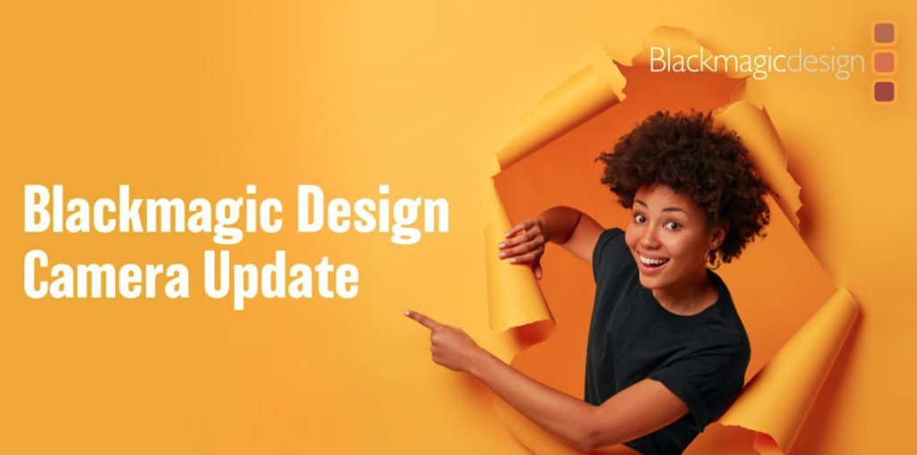Blackmagic Camera Update