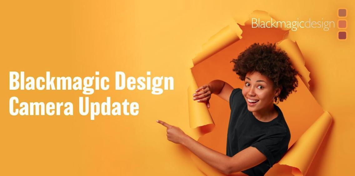 Blackmagic Camera Update