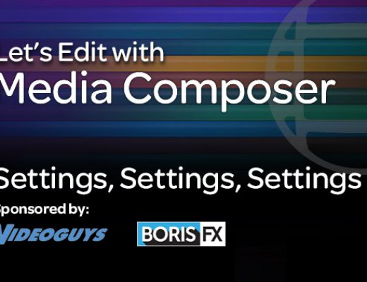 Let's Edit with Media Composer – Settings, Settings, Settings
