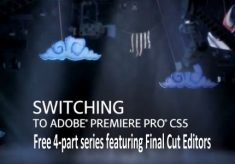 Switching to Adobe Premiere Pro-A 4-part switcher series