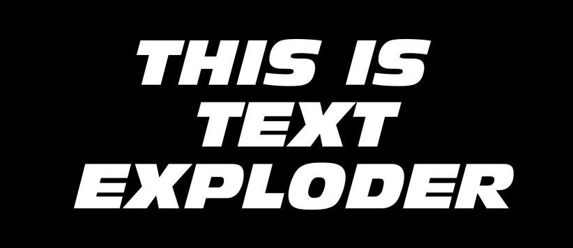 Text Exploder Standard Text Layout