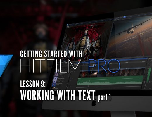 Getting Started with HitFilm Pro – Lesson 9 – Text Part 1 2