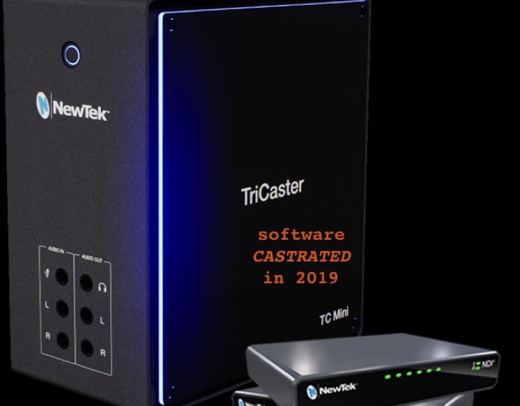 Why NewTek castrated the TriCaster Mini's software (2019) 1