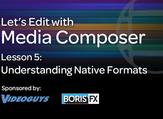 Understanding Native Formats in Media Composer