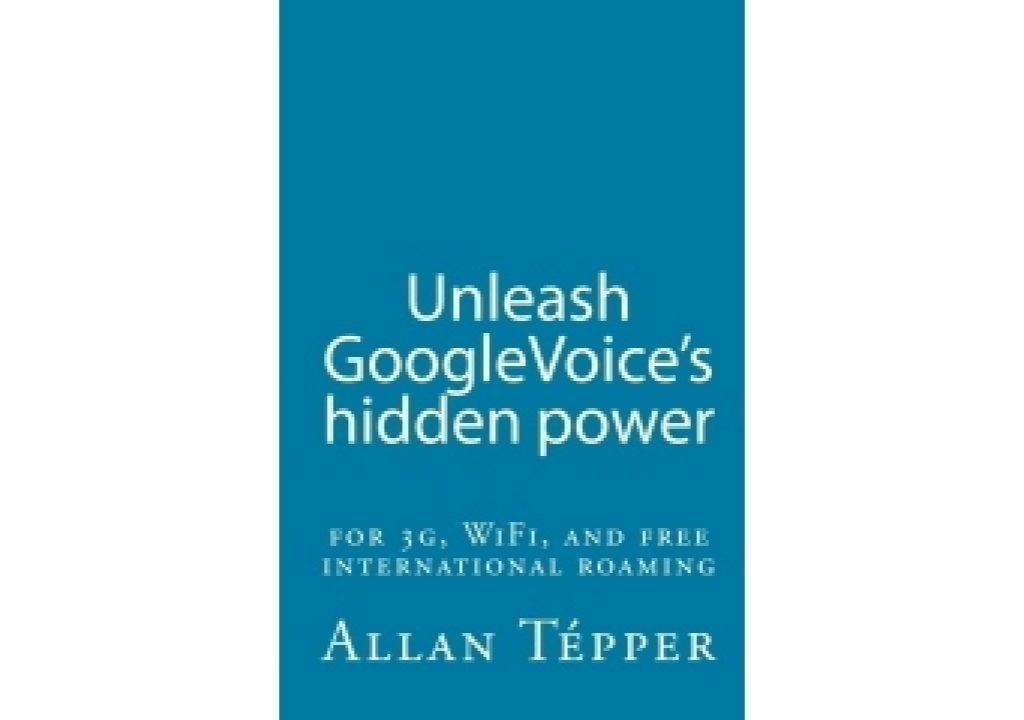 UnleashGoogleVoice-cover619.jpg