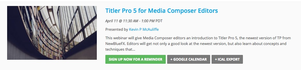 FREE PVC WEBINAR - TITLER PRO 5 FOR MEDIA COMPOSER EDITORS - APRIL 11, 2017 4