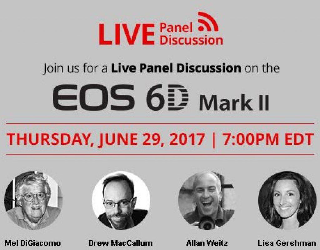 Canon EOS 6D MKII webinar, June 29, 2017 3