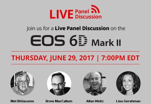 Canon EOS 6D MKII webinar, June 29, 2017 4