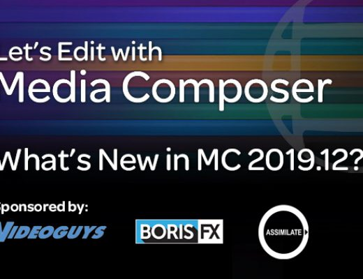 Let's Edit with Media Composer - What's New in 2019.12