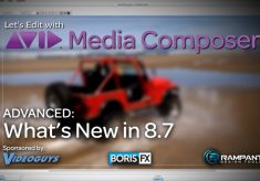 Let's Edit with Media Composer – ADVANCED – What's New in 8.7