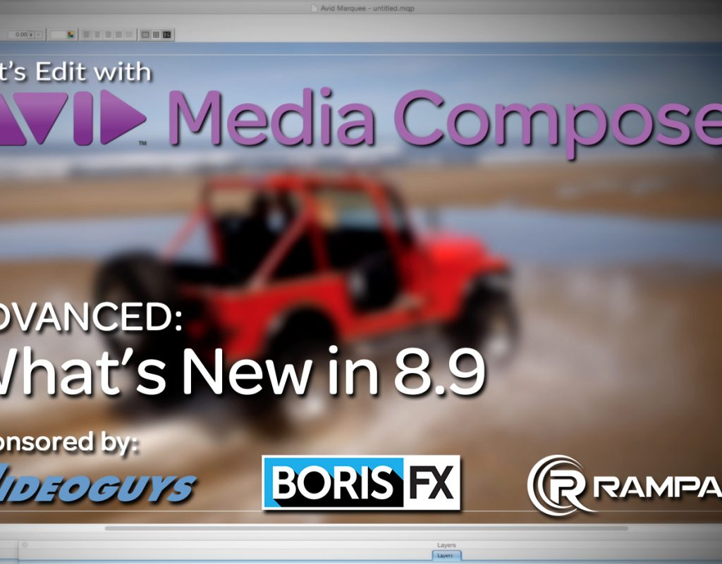 Let's Edit with Media Composer - What's New in v8.9 1