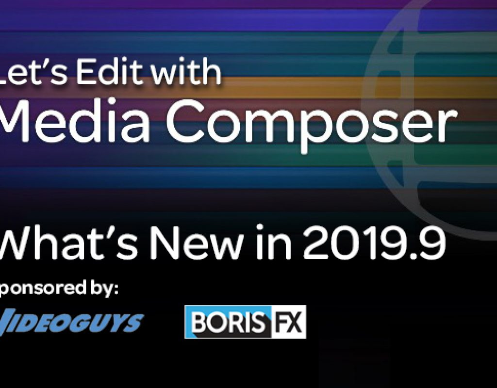 What's New in Media Composer 2019.9