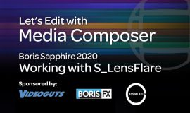 Let's Edit - Working with S_LensFlare
