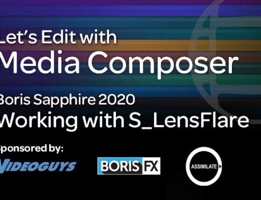 Let's Edit with Media Composer – Working with Boris Sapphire's S_LensFlare