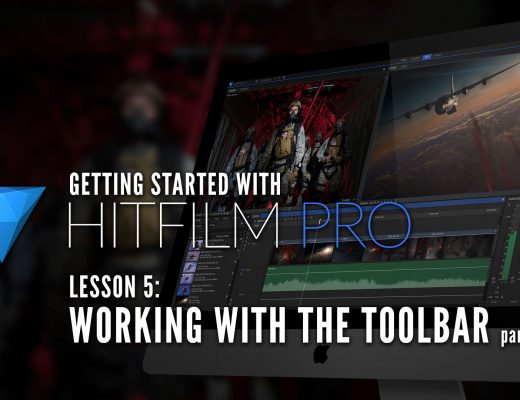HitFilm Pro - Working with the Toolbar Part 2