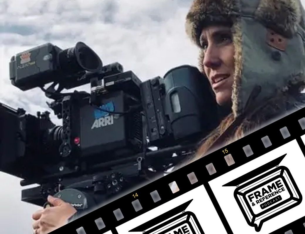 """Jessica Young, DP of """"What Drives Us"""" // Frame & Reference Ep. 30 5"""
