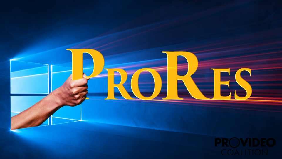 Windows ProRes: First Impression by Chris Zwar - ProVideo Coalition