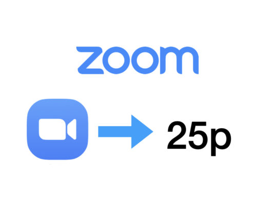 Zoom.us establishes 25p as worldwide framerate—Best practices? 240