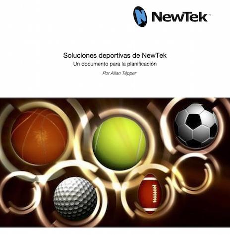 Sports Solutions white paper for NewTek LatAm/EMEA 1