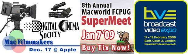 Events: DCS & MFM discuss CineAlta; FCPUG SuperMeet; Broadcast Video Expo 3