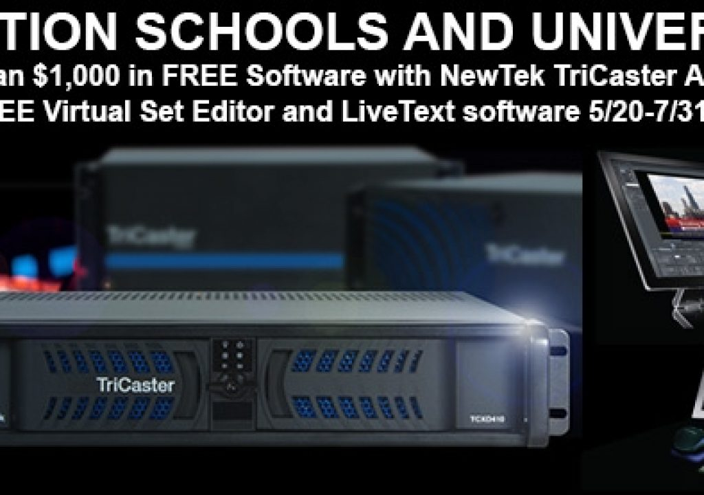 Free Virtual Set Editor and LiveText to Schools Who Purchase a Professional NewTek TriCaster Academic Version 1