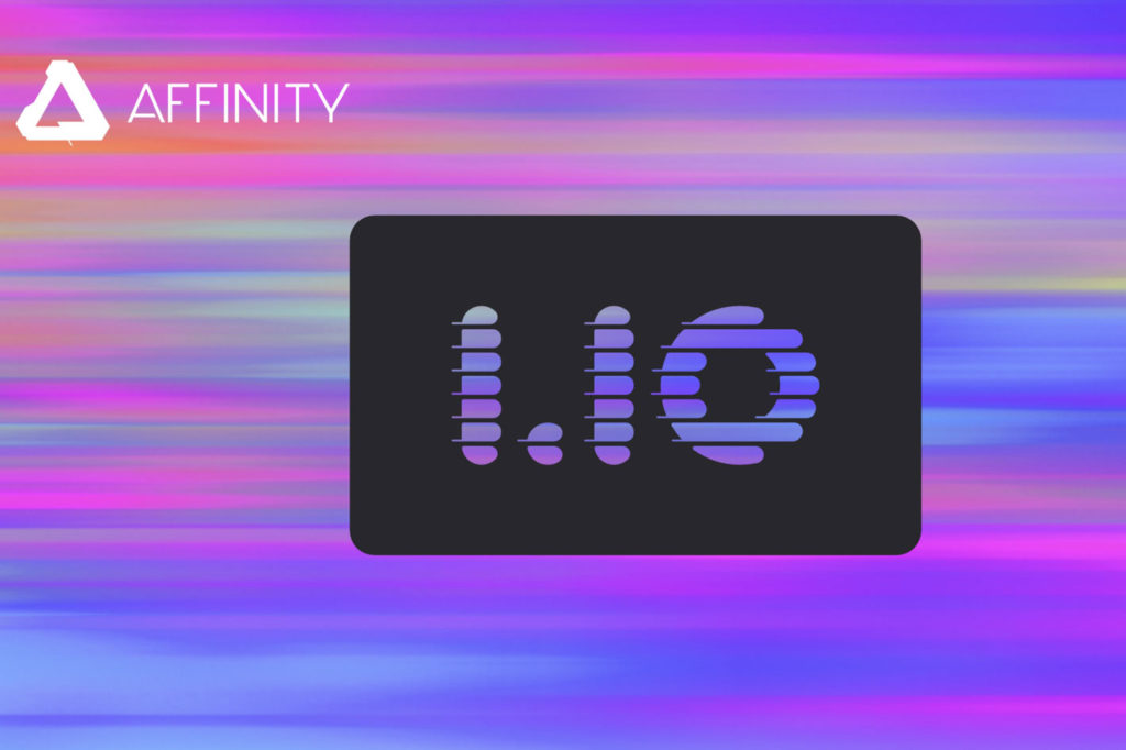 Affinity 1.10: free update makes Serif's apps run faster