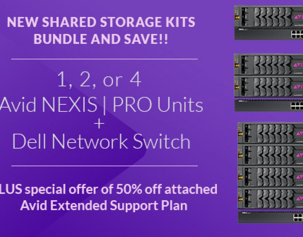 Bundle & Save on Avid NEXIS | Pro Shared Storage Kits 3